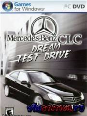 Mercedes-Benz CLC Dream Test Drive (PC)