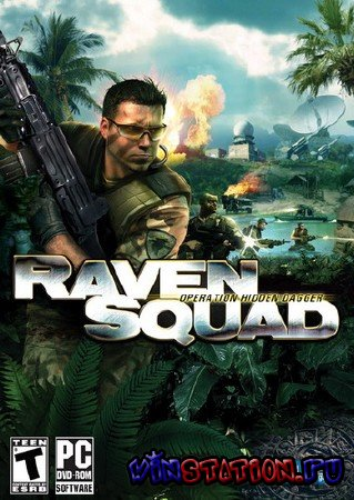 Скачать Raven Squad: Operation Hidden Dagger (PC/RePack) бесплатно
