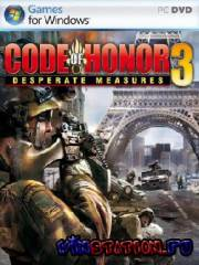 Code of Honor 3: Desperate Measures (PC)