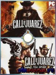 Антология Call of Juarez (PC/Repack)
