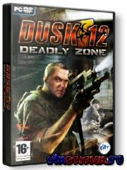 Dusk 12. Deadly Zone (PC)