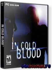In Cold Blood / Не зная страха (PC/RUS)