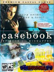 Casebook Episode 1: Kidnapped