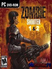 Zombie Shooter 1-2 (PC/RUS)