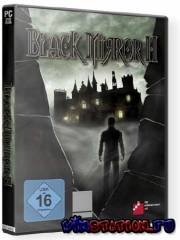 The Black Mirror 2 (PC/RUS/RePack)