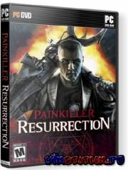 Painkiller: Resurrection (PC/RePack)