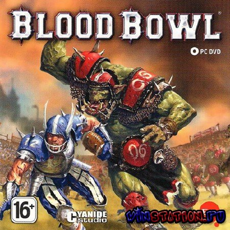 Скачать Blood Bowl (PC/RUS) бесплатно