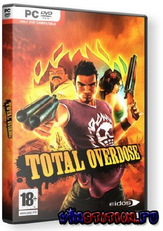 Скачать Total Overdose (PC/RUS/RePack) бесплатно