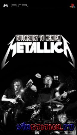 Guitarway to heaven Metallica (PSP)