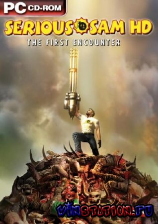 Скачать Serious Sam HD: The First Encounter (PC) бесплатно