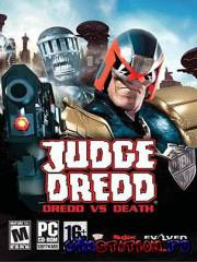 Judge Dredd - Dredd vs Death (PC/RUS)