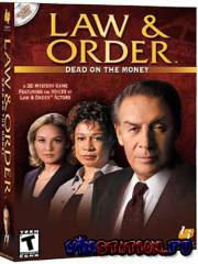 Law & order: Dead on the Money (PC/RUS)