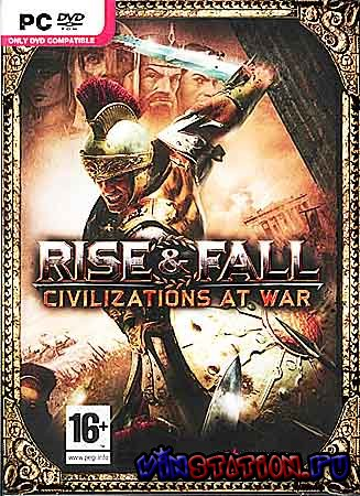 ������� Rise And Fall: Civilizations At War (PC/RUS/RePack) ���������