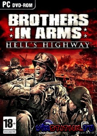 Скачать Brothers in Arms: Hell's Highway (PC/Repack) бесплатно