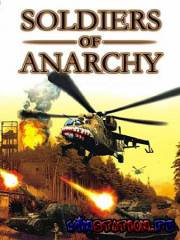 Soldiers of Anarchy (PC/RUS/RePack)