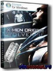 X-MEN: Origins - Wolverine (PC/RUS/RePack)