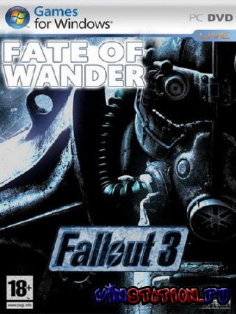 ������� Fallout 3: Fate of Wanderer Global MOD PACK (PC/MOD) ���������