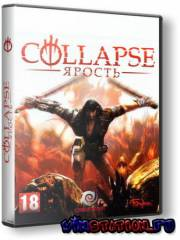 Collapse. Ярость (2010/RUS/RePack by Fenixx)