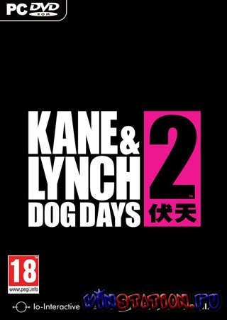 Скачать Kane & Lynch 2: Dog Days (PC/2010/RePack/RU Озвучка!/3.27) бесплатно