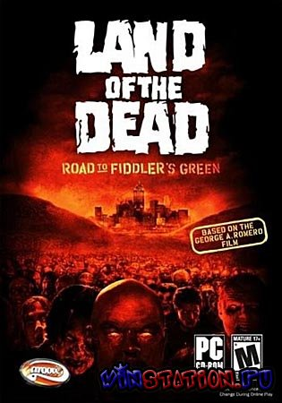 Скачать Land of the Dead: Road to Fiddler's Green (PC/RePack/RUS) бесплатно