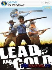Lead and Gold: Быстрые и мертвые (PC/2010/RePack/RU)