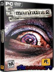 Manhunt 2 (PC/RePack Beautiful Games/RUS)