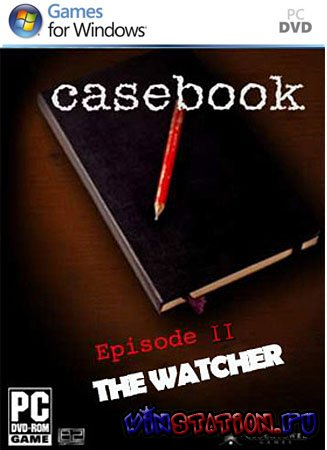 Скачать Casebook Episode 2: The Watcher (PC/2010/RU Audio) бесплатно