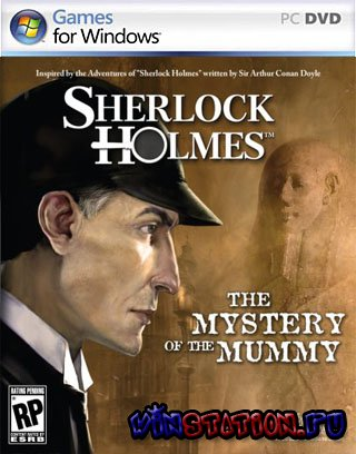 Скачать Sherlock Holmes: Mystery of the Mummy (PC/RUS) бесплатно