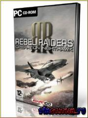 Rebel Raiders: Operation Nighthawk (PC)