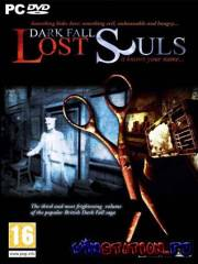 Dark Fall: Lost Souls (PC/2010/RePack/RU Audio)
