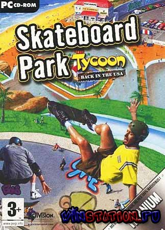 Скачать Skateboard Park Tycoon: Back in The USA бесплатно