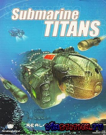 Морские Титаны / Submarine Titans (PC/RUS)
