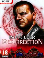 Painkiller: Resurrection (PC/RUS/RePack)