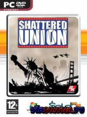 Shattered Union: «ахват —Ўј (PC/FULL/RUS)