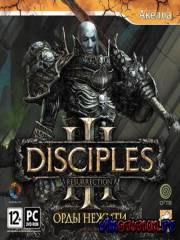 Disciples III: Орды нежити / Disciples III: Resurrection (2010/RUS)