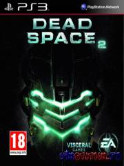 Dead Space 2 (2010/EUR/ENG/PS3/DEMO)