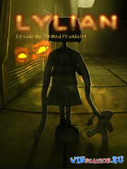 Lylian Episode One: Paranoid Friendship (PC/RUS)