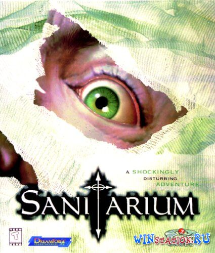 Скачать Sanitarium (PC/RUS) бесплатно