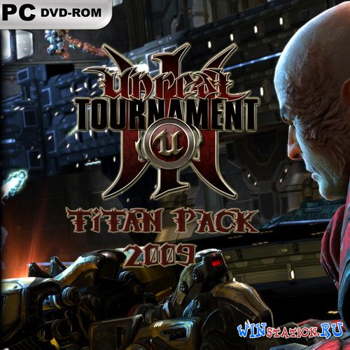 Скачать игру Unreal Tournament 3. Titan Pack