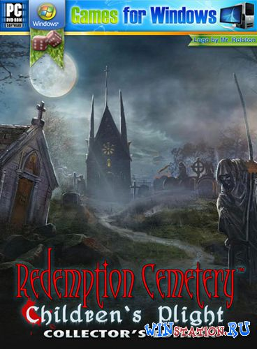 Скачать игру Redemption Cemetery: Children's Plight Collector's Edition
