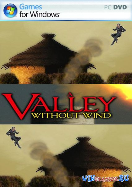 Скачать игру A Valley Without Wind