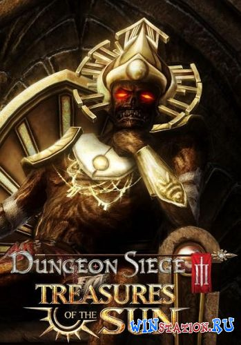 Скачать Dungeon Siege III: Treasures Of The Sun бесплатно