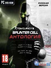 Tom Clancy's Splinter Cell - Антология