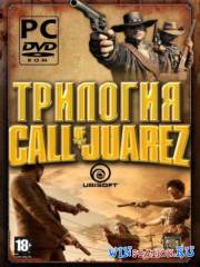 Call of Juarez - Антология
