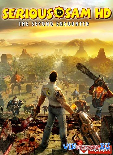 Скачать игру Serious Sam HD: The Second Encounter