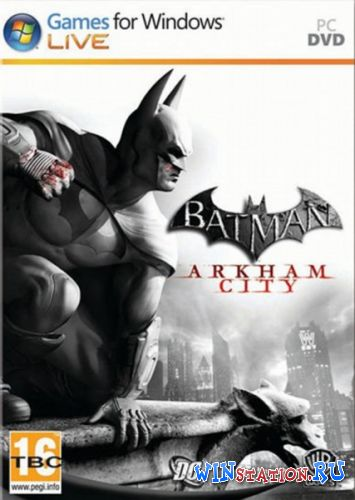 Скачать Batman: Arkham City бесплатно