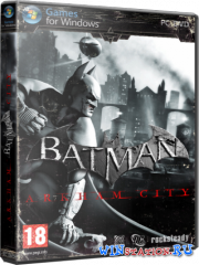 Batman: Arkham City + DLC