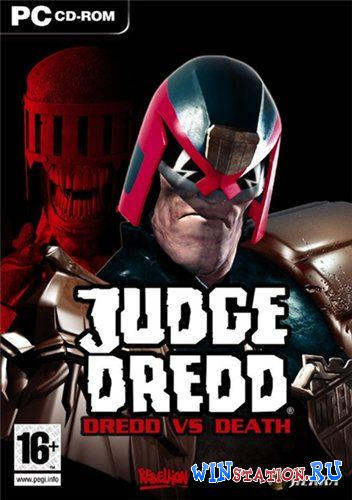 Скачать игру Judge Dredd: Dredd vs Death (2003/PC/RUS)