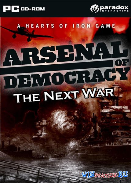 Скачать игру Arsenal of Democracy. Next War