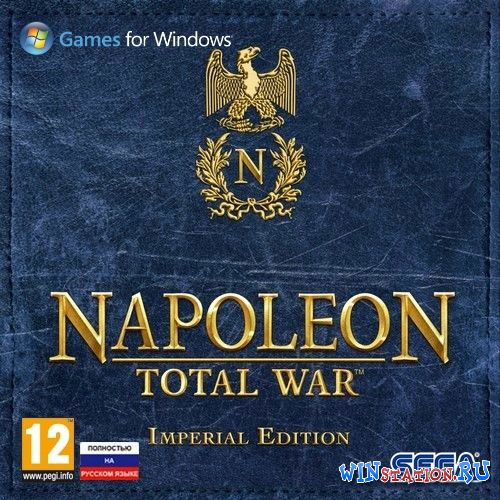 Скачать игру Napoleon: Total War - Imperial Edition